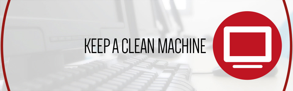 Social Cyber Aware keep a clean machine